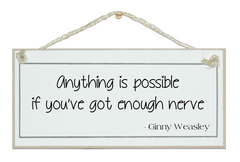 Anything is possible...Ginny Weasley