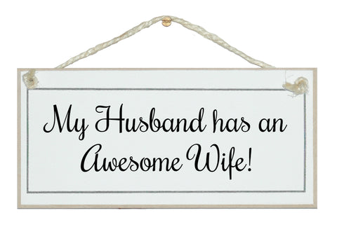 Awesome Wife! Sign