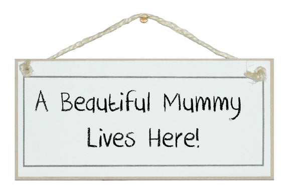A beautiful Mummy...