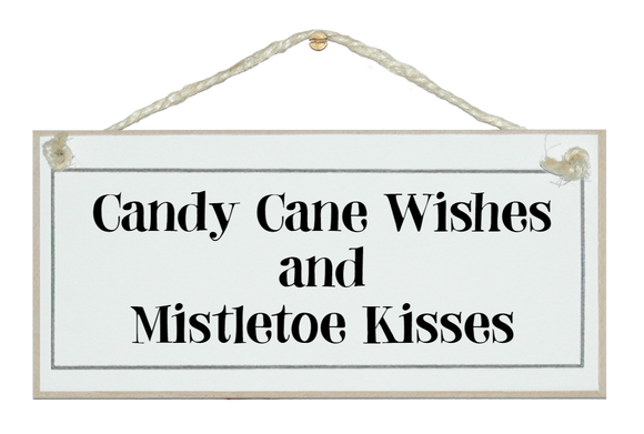 Candy cane wishes...sign