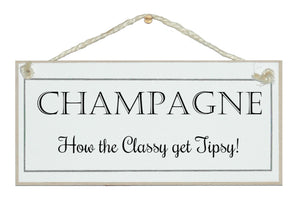 Champagne, classy tipsy!