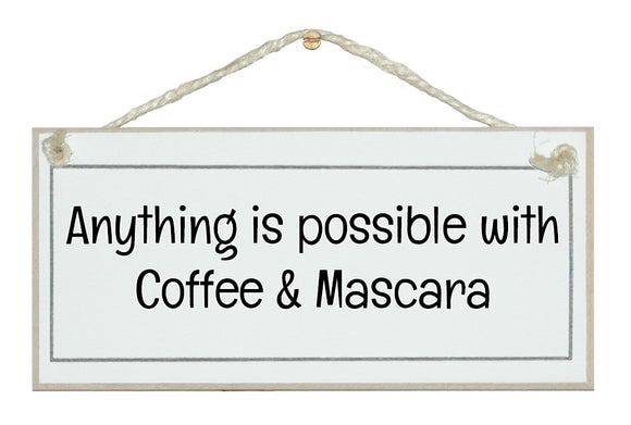 Coffee and mascara...