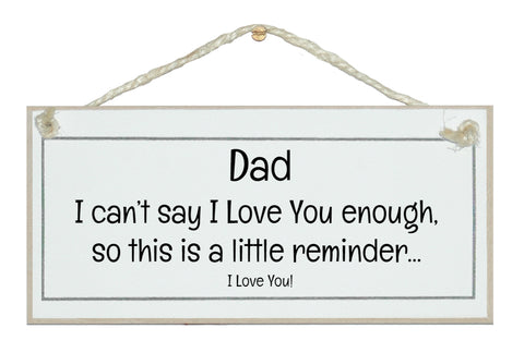 Dad, little reminder...