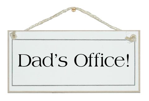 Daddy's Office Sign