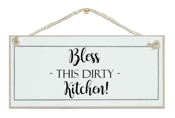 Dirty Kitchen sign