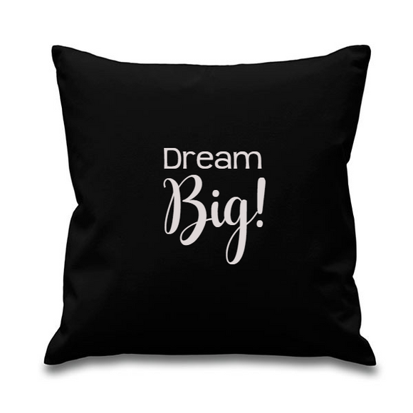 Dream big. Black Square Cushion