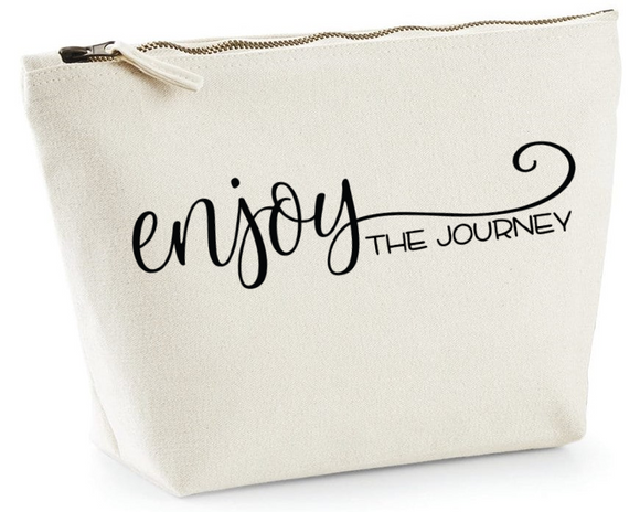 Enjoy the journey. Natural Make Up Bag