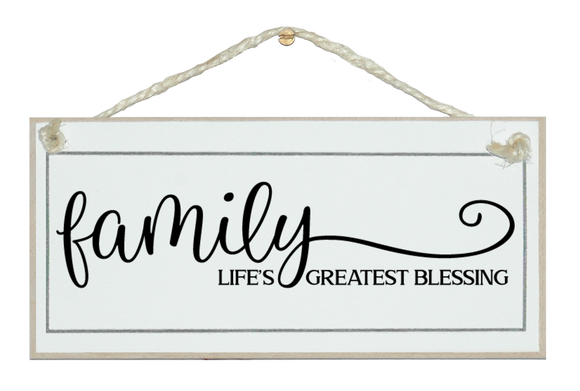 Family life's blessings. Sign