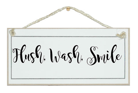 Flush, wash, smile