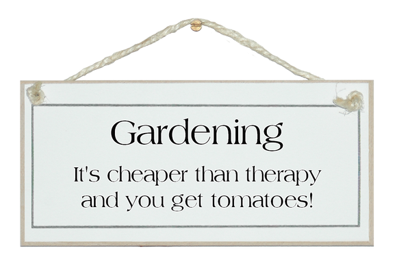 Gardening, cheaper than therapy...