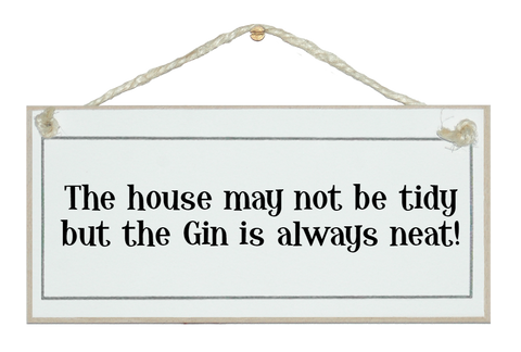 ...Gin is always neat!