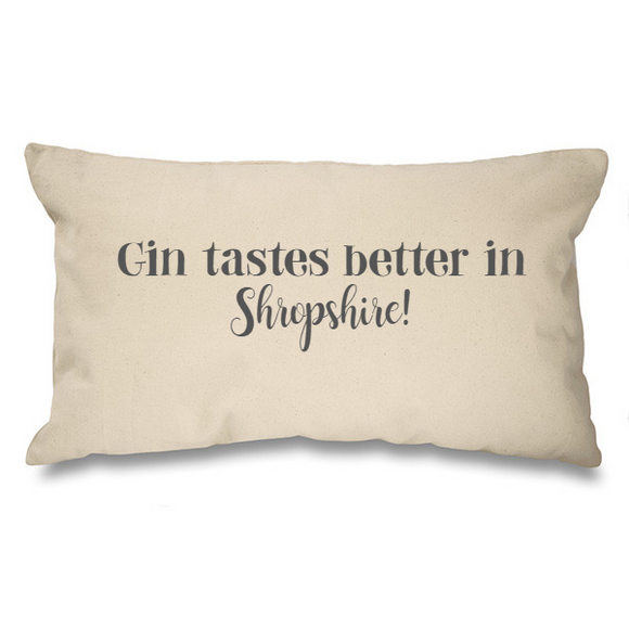 Gin tastes better in.... Natural Long Cushion