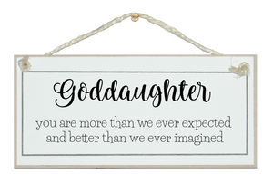 Goddaughter, more than we ever expected...sign