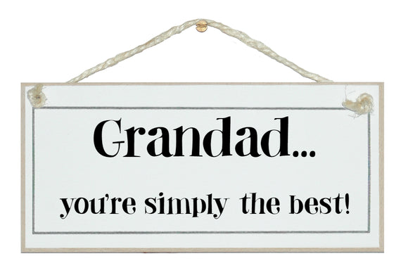 Grandad, simply the best