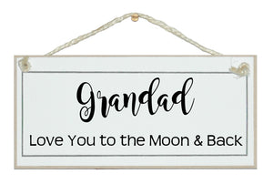Grandad love you moon and back Sign