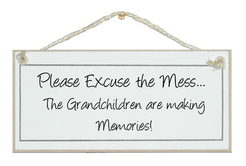 Excuse mess, Grandchildren, memories