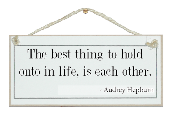 Best thing to hold onto...