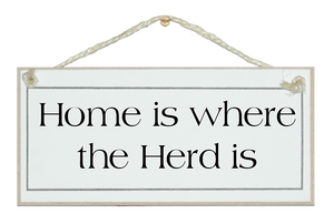 Home is where the herd is sign