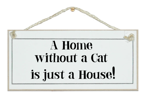 House without a cat...