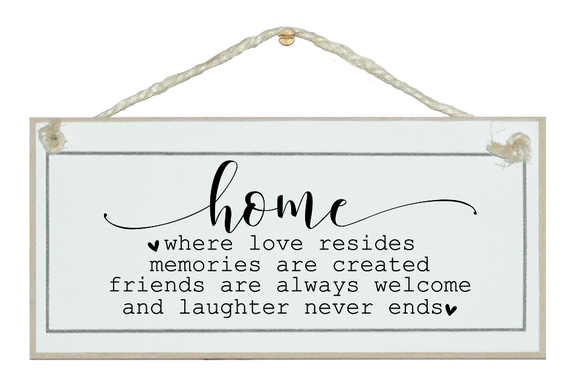 Home laughter never ends... Sign.
