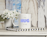 A hug in a mug options