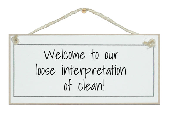 Our interpretation of clean! sign