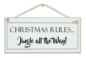 Christmas rules...sign
