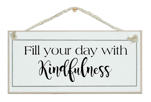 Fill your day with kindfulness