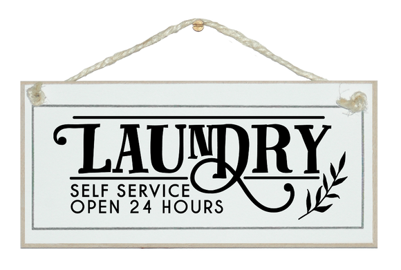 Laundry 24hr service. Sign.