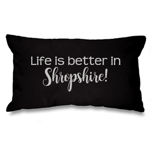 Life is better in.... Black Long Cushion
