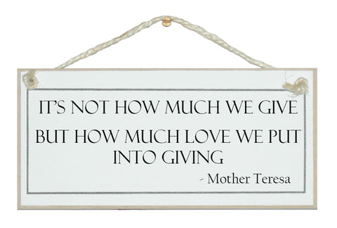It's not how much we give...