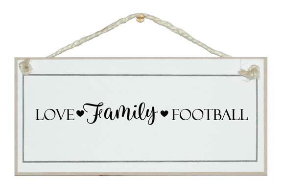Love, Family....(Rugby) etc.