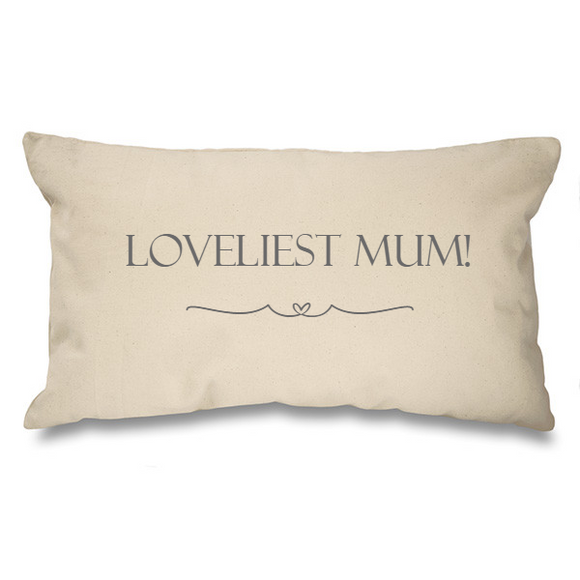 Loveliest Mum. Natural Long Cushion