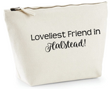 Loveliest Friend in...make up bag