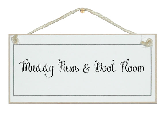 Muddy Paws and Boot Room sign