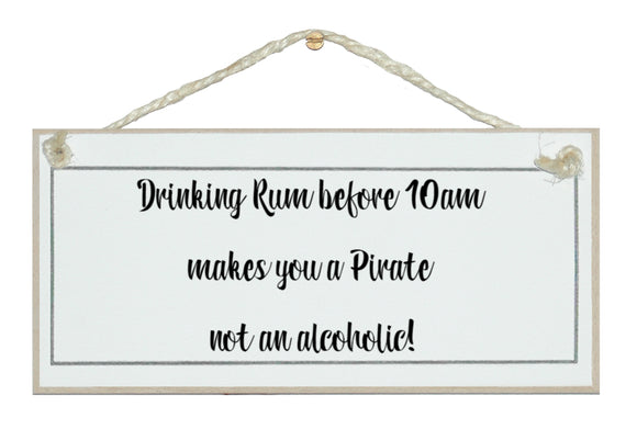 Drinking Rum...Pirate!