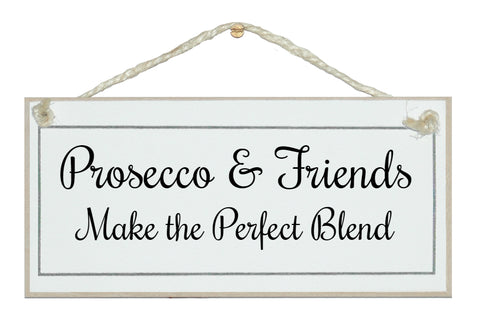 Prosecco & Friends, perfect blend