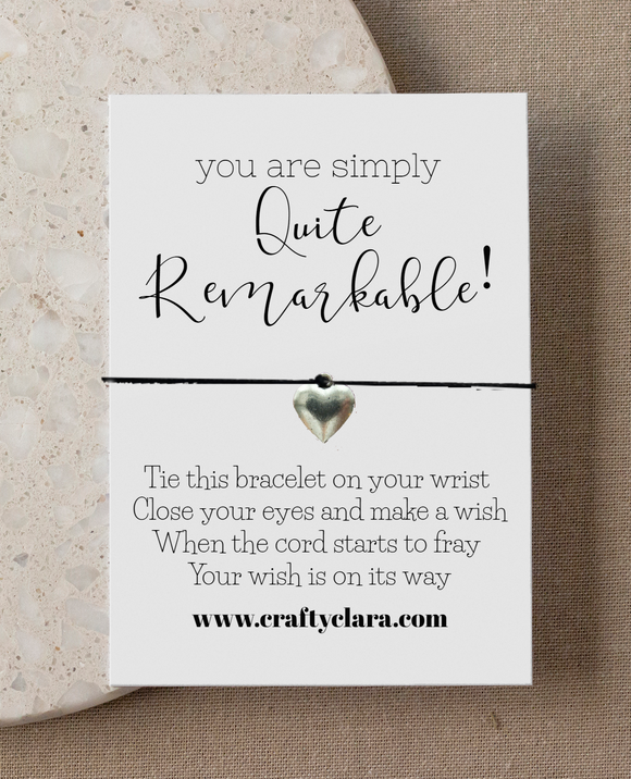 You are quite remarkable! Heart Bracelet