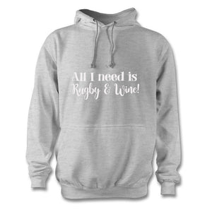...need is Rugby and wine! Grey hoodie
