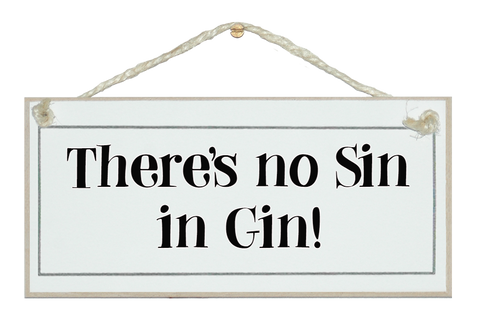 No sin in gin! sign