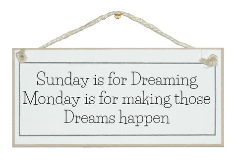 Sunday is for dreaming...