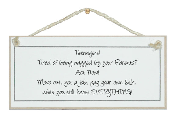 Teenagers humorous Sign