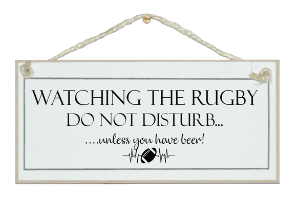 Do not disturb, watching Rugby sign