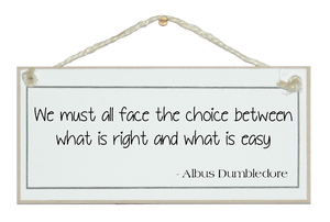 ...what is right and what is easy.