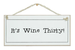 It's Wine Thirty!
