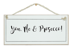You, Me & Prosecco!
