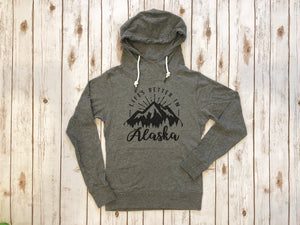 Life's Better in Alaska Lightweight Hoodie- Dark Heather
