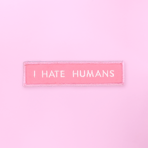 PATCH | I HATE HUMANS (PINK)