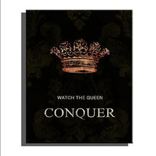 Load image into Gallery viewer, Conquer Queen