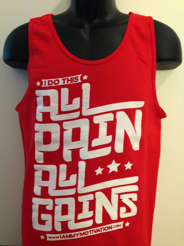 All Pain, All Gains - Red/White